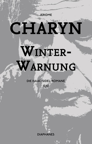 Jerome Charyn: Winterwarnung