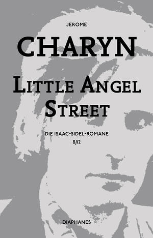 Jerome Charyn: Little Angel Street
