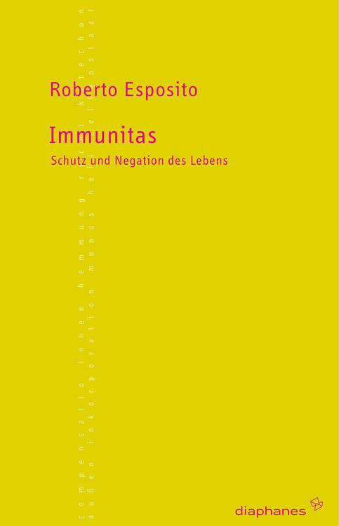 "Buch-Cover ""Immunitas"" (https://www.diaphanes.de/titel/immunitas-38)"