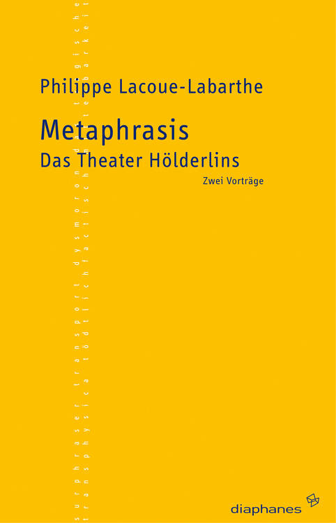 Philippe Lacoue-Labarthe: Metaphrasis