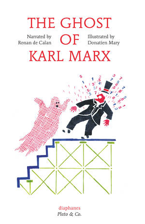Ronan de Calan, Donatien Mary: The Ghost of Karl Marx