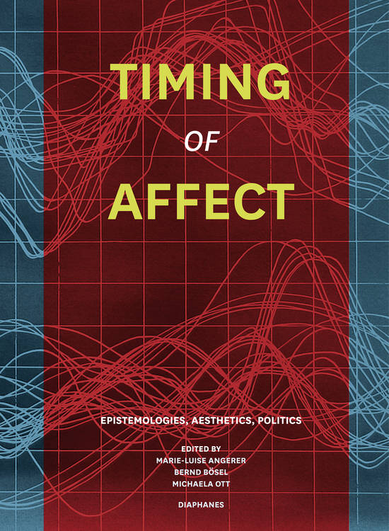 Mark B. N. Hansen: Feelings without Feelers, or Affectivity as Environmental Force