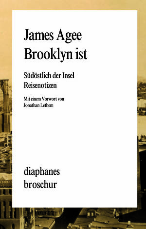 James Agee: Brooklyn ist