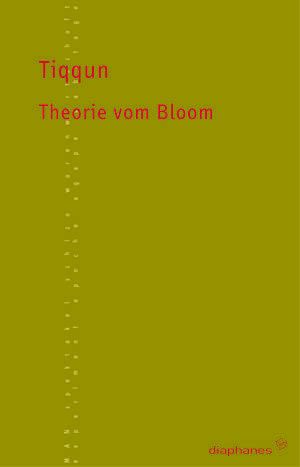 Tiqqun: Theorie vom Bloom
